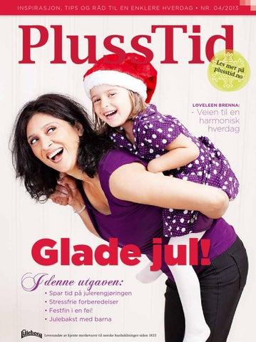 f9b34979 Plusstid 4/13 by Flow Media AS - issuu
