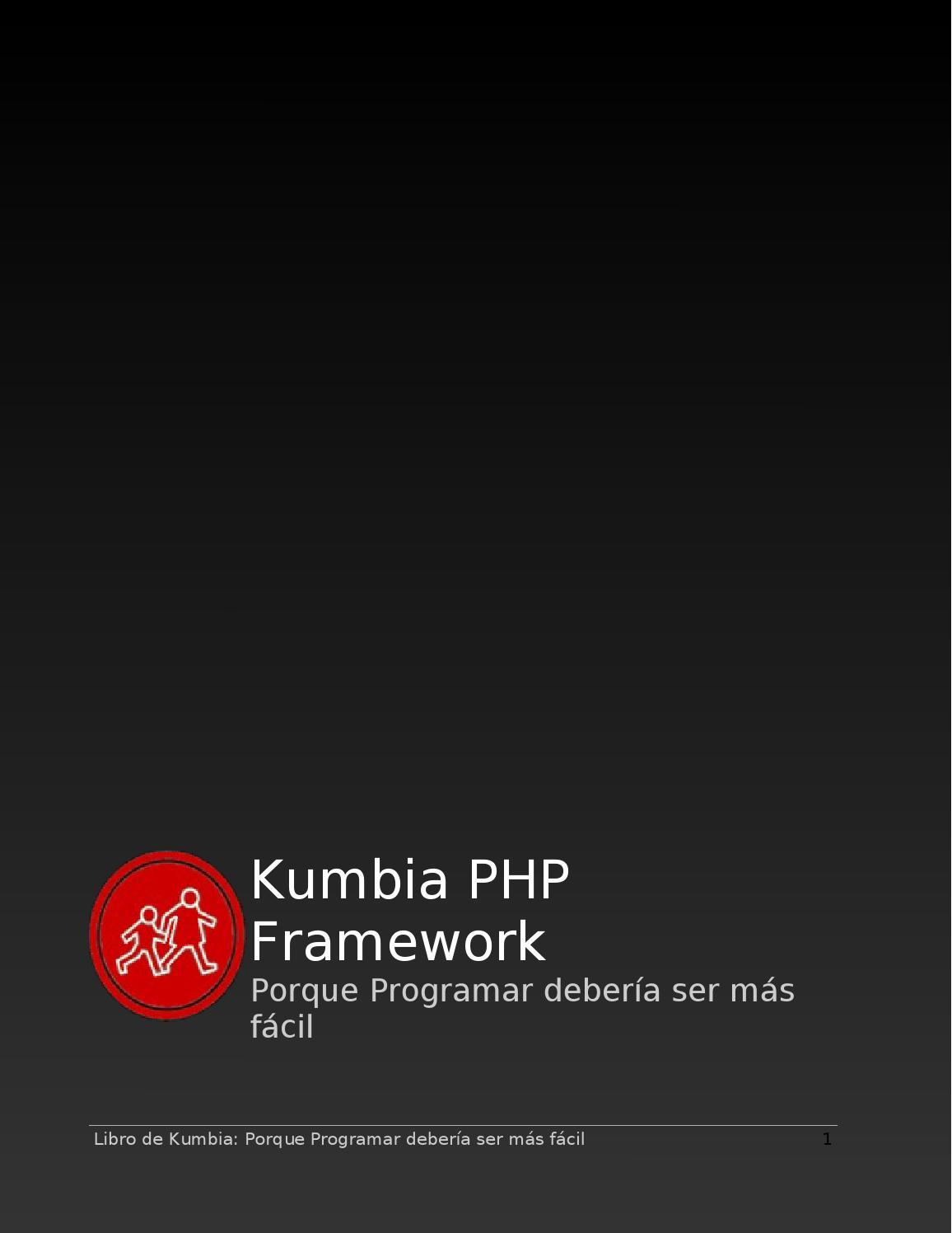Manual kumbia php framework v0 5 by Eber - issuu