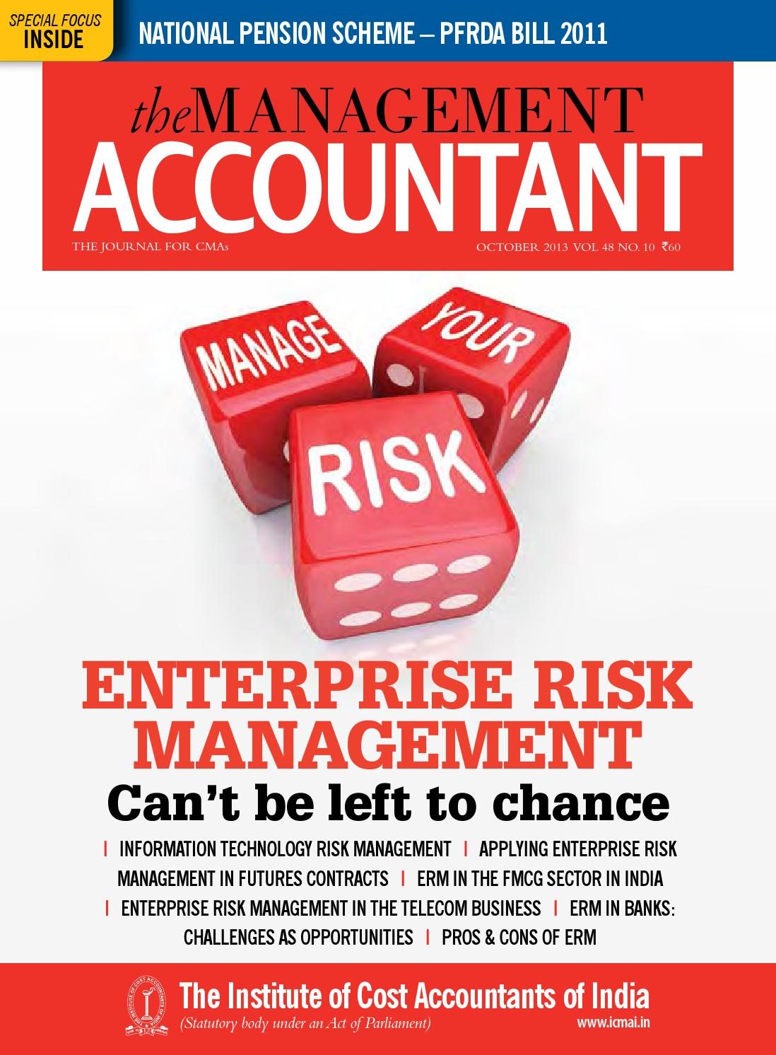 management accounting and risk management in Subject as a part of the management accounting system and function, managerial risk accounting has the following two main purposes:  decision-facilitating or.