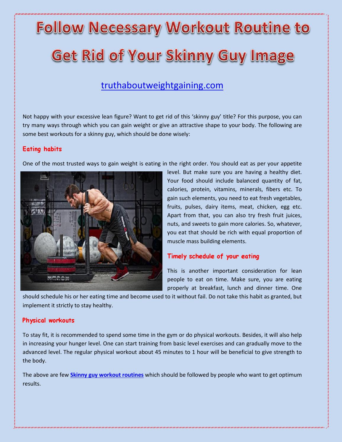 Follow Necessary Workout Routine to Get Rid of Your Skinny Guy Image by  Paul Miller - issuu
