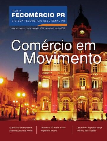 b8fcab93d Revista Fecomércio PR - nº 96 by Federação do Comércio de Bens ...