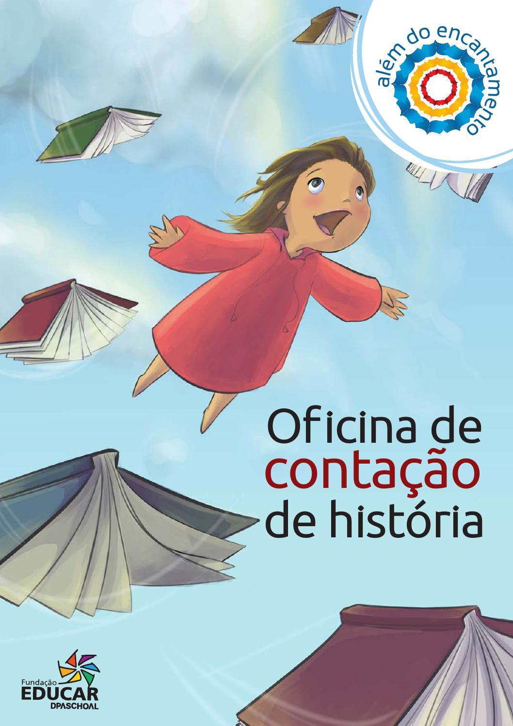 Apostila Oficina De Contacao De Historia By Fundacao Educar Issuu