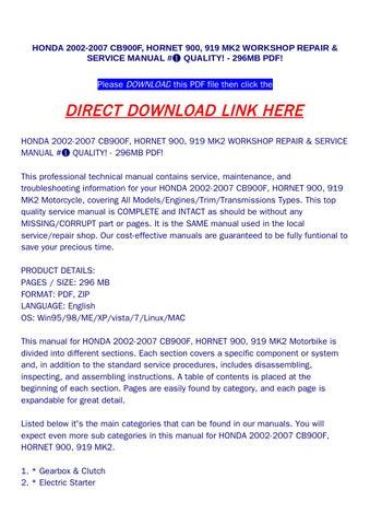 HONDA 2002 2007 CB900F HORNET 900 919 MK2 WORKSHOP REPAIR SERVICE MANUAL QUALITY