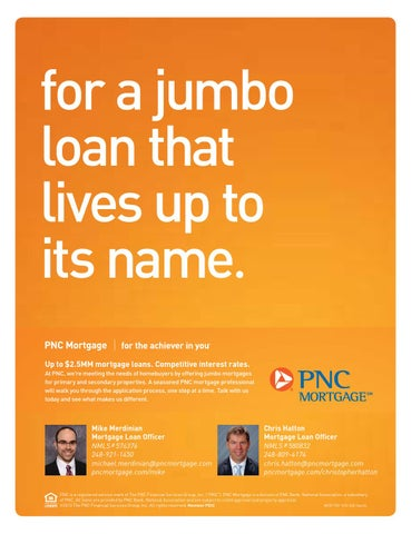 For A Jumbo Loan That Lives Up To Its Name 2 5mm Mortgage Loans Compeive Interest Rates At Pnc We Re Meeting The Needs Of Homeers By