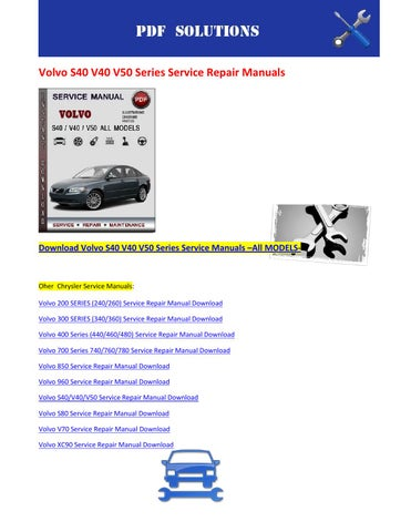volvo s40 v40 v50 series service repair manuals by nissanexpert issuu rh issuu com volvo s40 haynes manual pdf volvo v40 service manual pdf