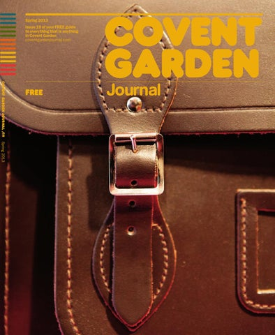 69443cdb80b Spring 2013 Issue 19 of your FREE guide to everything that is anything in  Covent Garden coventgardenjournal.com