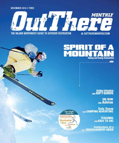 Out There Monthly December 2013 By Out There Outdoors Issuu