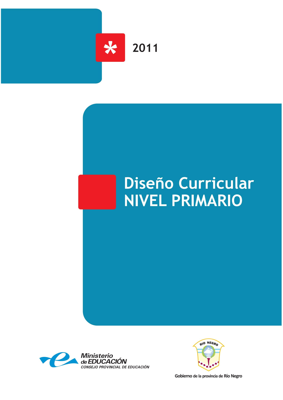 Diseño Curricular Nivel Primario Provincia De Río Negro