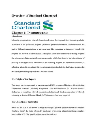 "introduction standard chartered bank Introduction the project on which i am working is ""opening of new branch of standard chartered bank in dubai"" i being an ex employee of standard chartered bank experienced that, standard chartered bank has to open a new branch in dubai mall (uae), to boost the growth of the business and to discover new markets."