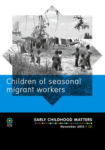 Children of seasonal migrant workers by Bernard van Leer
