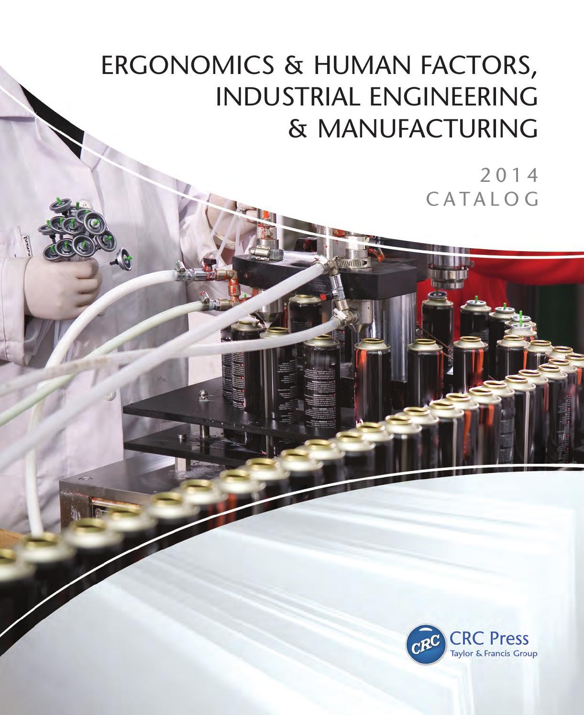 Ergonomics Human Factors Industrial Engineering Manufacturing By Crc Press Issuu