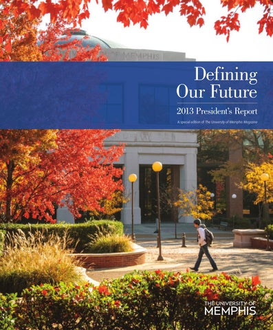 Presidents report 2014 by university of memphis issuu fandeluxe Image collections