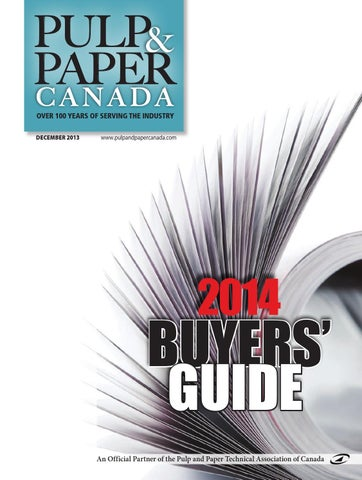 Pulp and Paper Canada Buyers' Guide 2014 by Annex Business Media - issuu