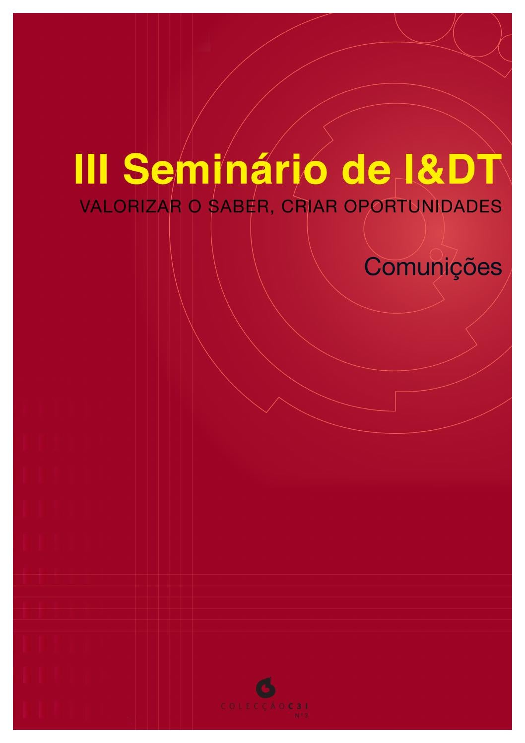 b35f37cb40 Comunicacoes iii seminario idt vol1 by C3i IPP - issuu
