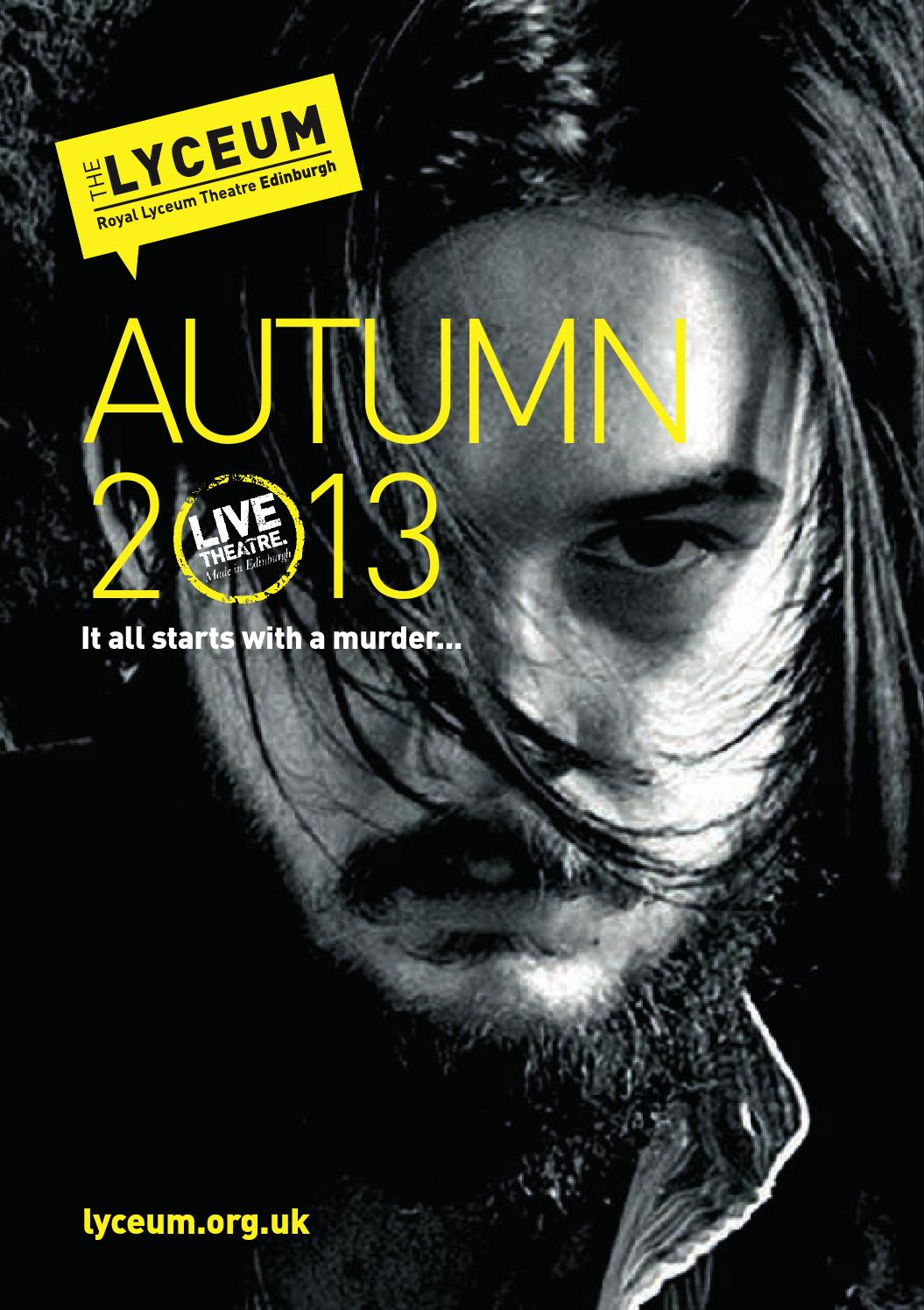 Royal Lyceum Theatre Edinburgh | Autumn 2013 Brochure (Sept - Jan)
