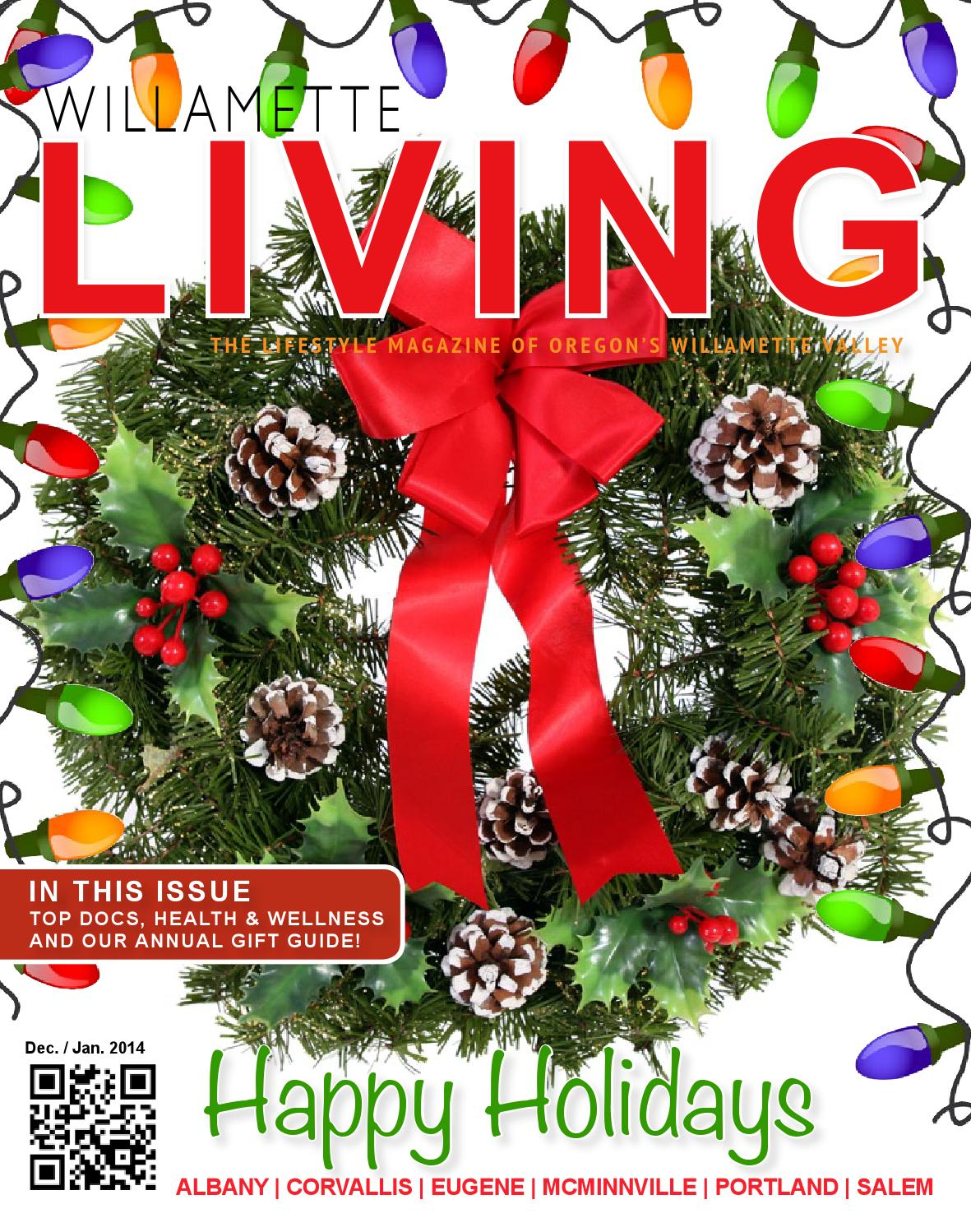 Pin D Oregon Couleur willamette living holiday 2013willamette life media - issuu