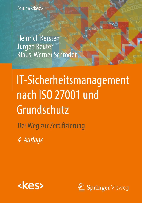 It sicherheitsmanagement nach iso 27001 und grundschutz (4 auflage ...