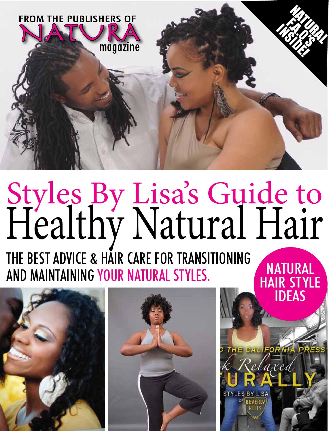 Styles By Lisa S Guide To Healthy Hair By Natura Magazine Usa Issuu