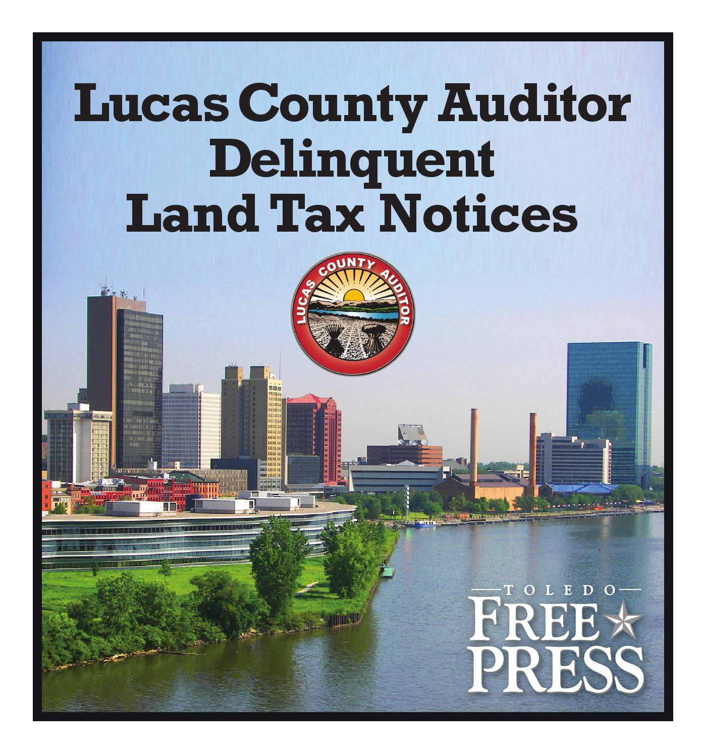 Ohio lucas county monclova - Lucas County Auditor Delinquent Land Tax Notices By Toledo Free Press Issuu