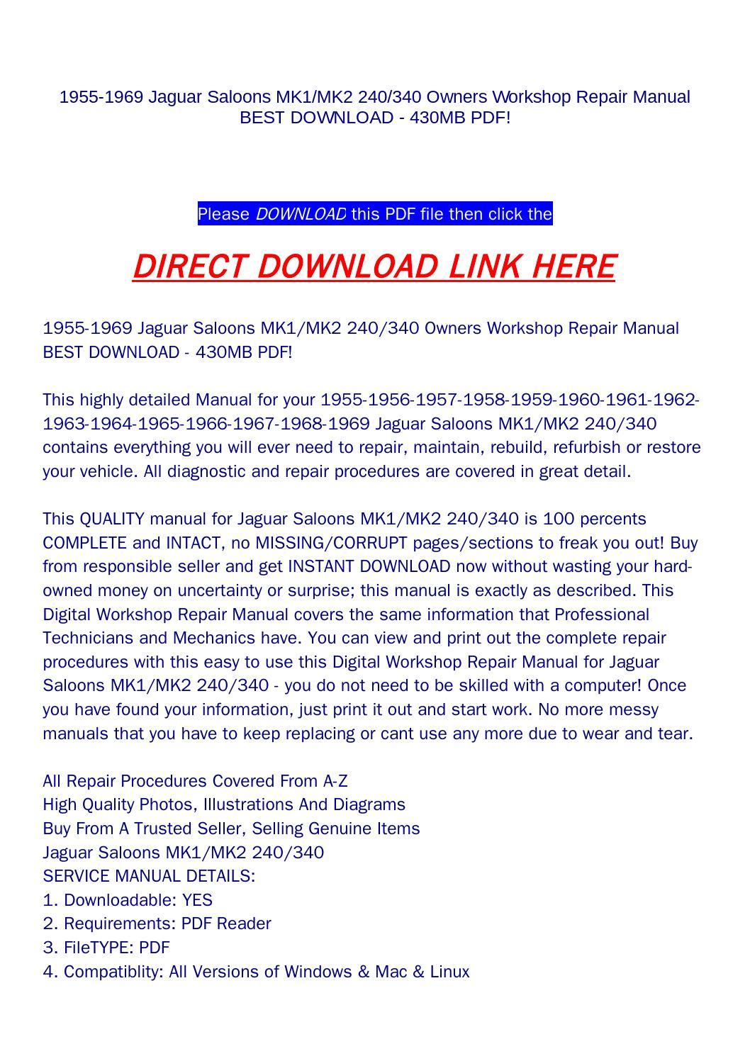 1955 1969 Jaguar Saloons Mk1 Mk2 240 340 Owners Workshop Repair 1958 Wiring Diagram Manual Best Download 430mb Pdf By Rock Pagelargecom Issuu