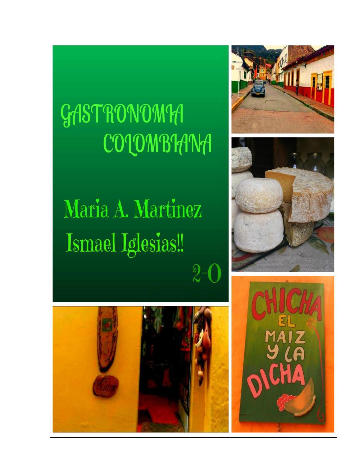GASTRONOMÍA COLOMBIANA by Ismael Iglesias - issuu
