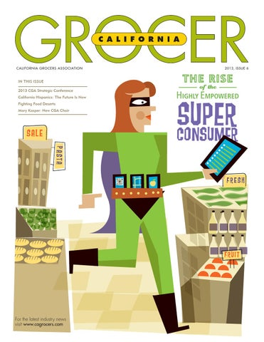 California Grocer Issue 6, 2013 by Digital Gear - issuu