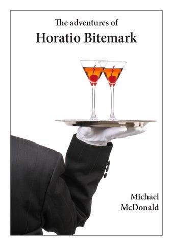 b9ceb9007ed4 The Adventures of Horatio Bitemark by Michael - issuu