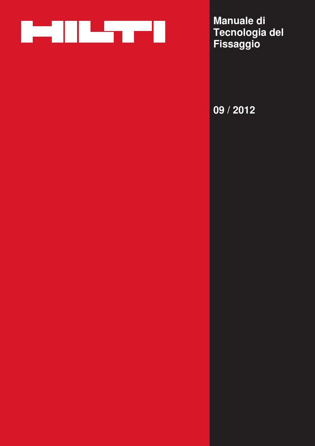 Manuale di tecnologia del fissaggio ancoranti 2012 by ecommerce issuu - Manuale di cucina professionale pdf ...