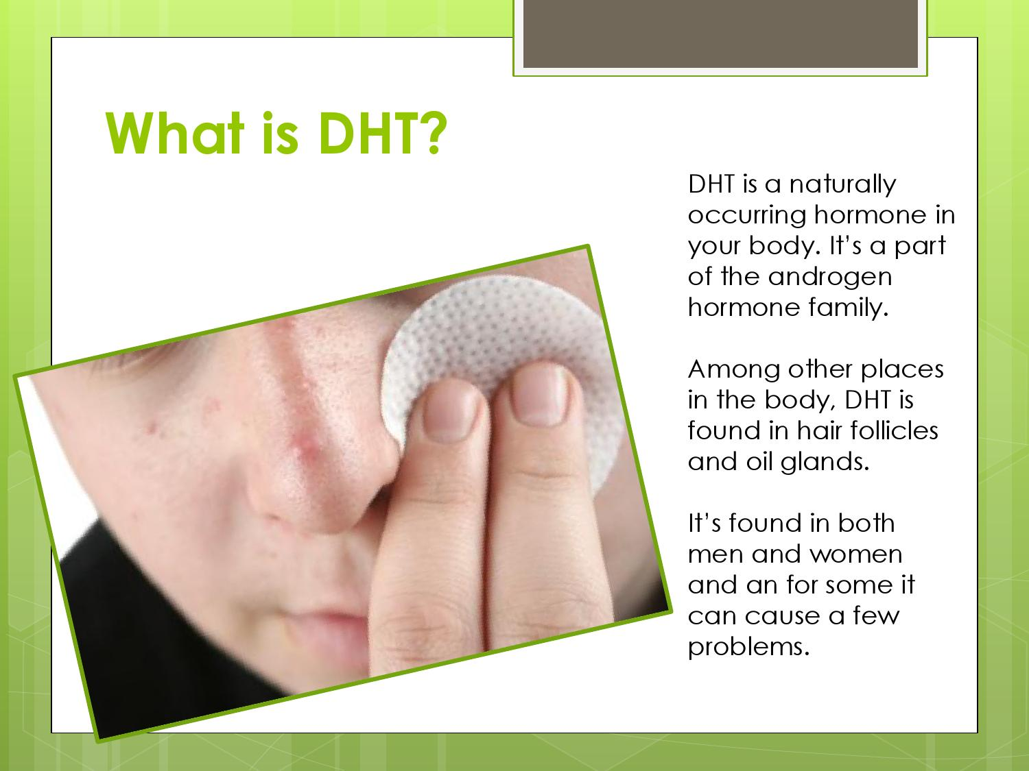 how to stop dht production naturally