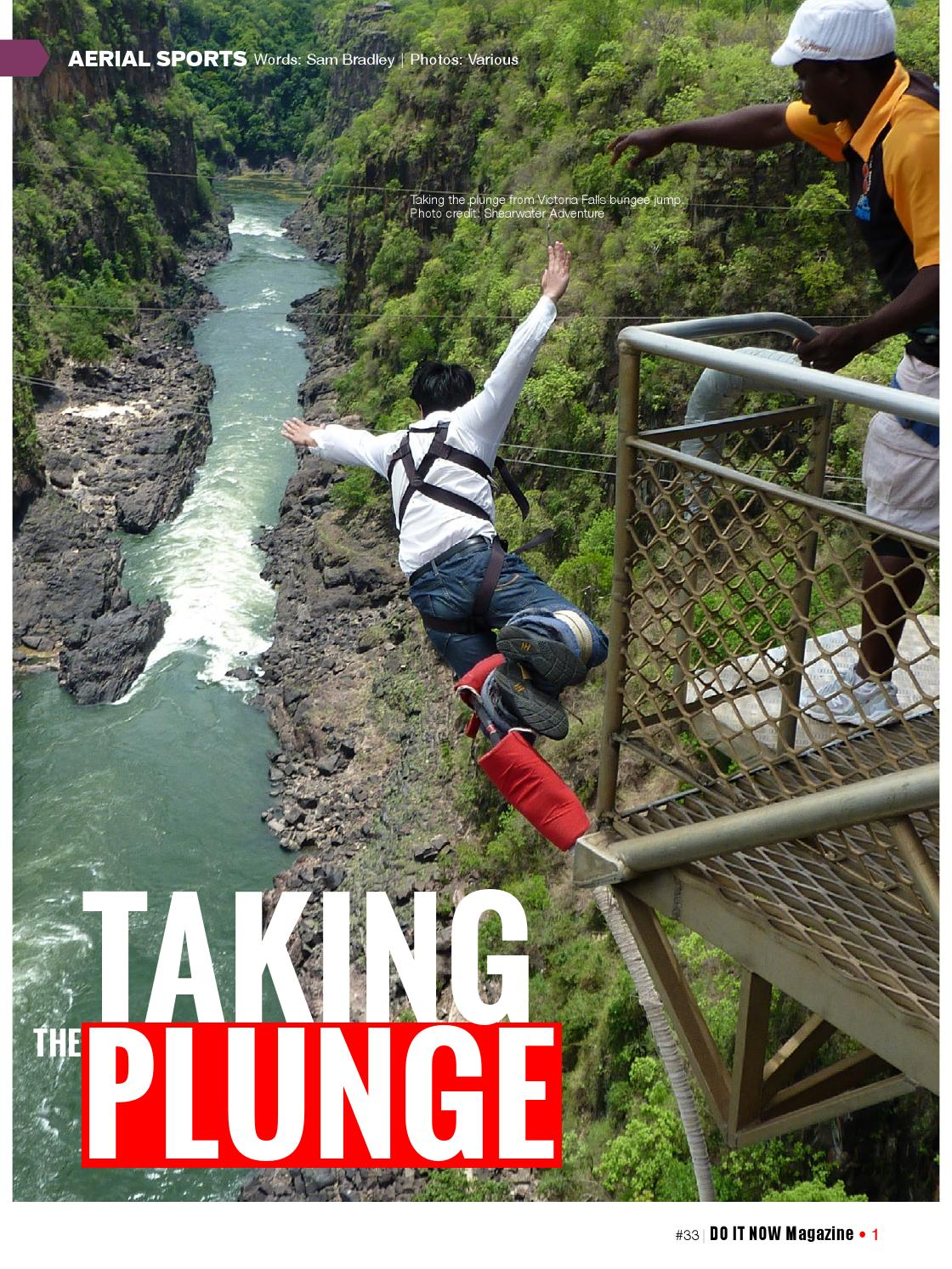 BUNGEE JUMPING: Taking the Plunge by DO IT NOW Magazine - issuu