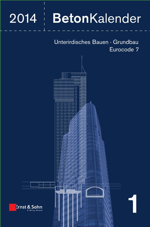 Betonkalender 2014 - Bergmeister, Konrad / Fingerloos, Frank ...