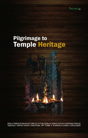 Pilgrimage to Temple Heritage by Info Kerala Communications