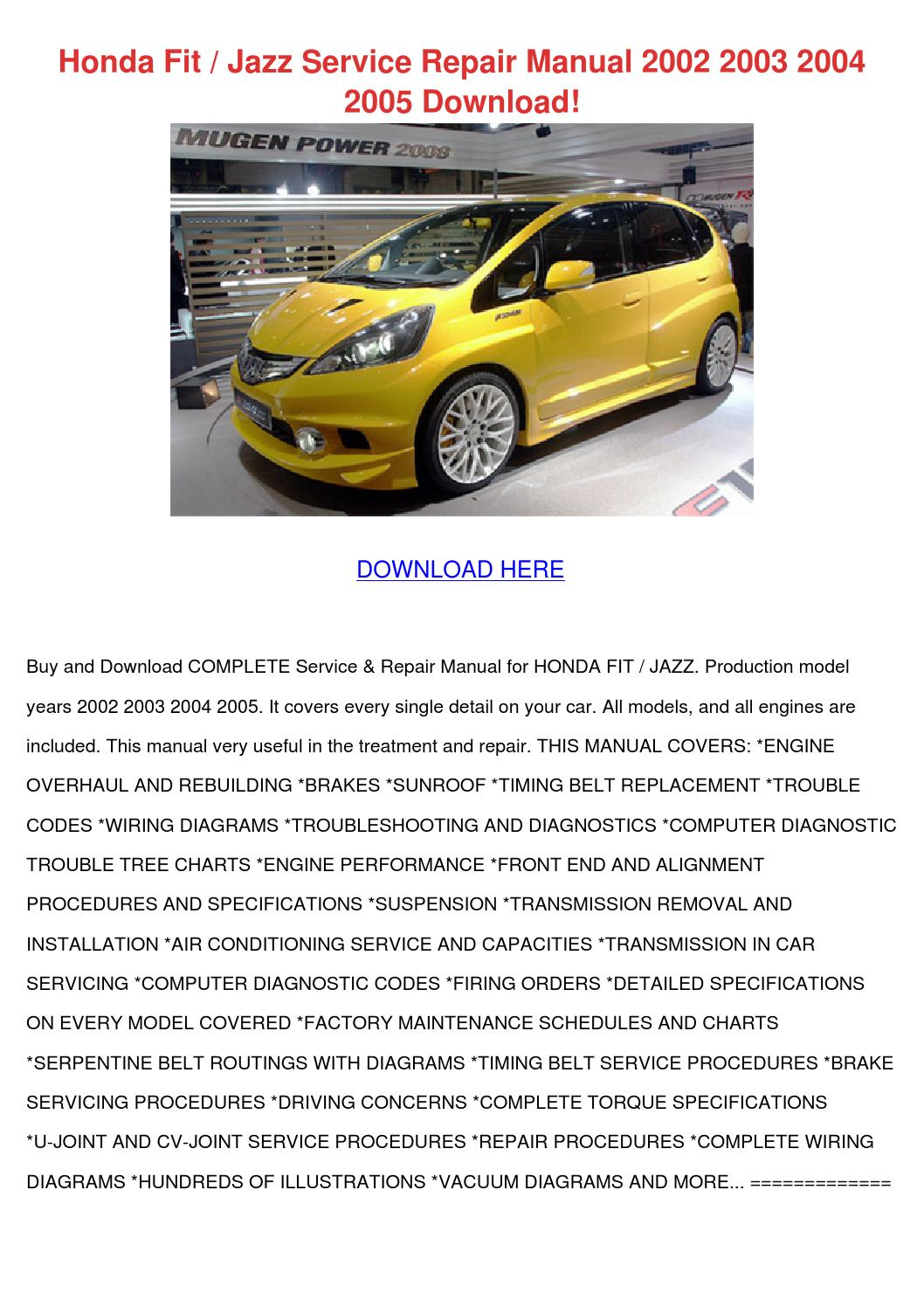 Honda fit jazz service repair manual 2002 2003 2004 2005 download by daniel  - issuu