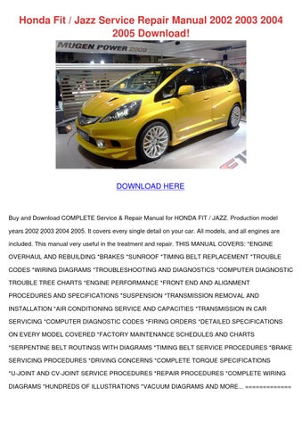 honda fit jazz service repair manual 2002 2003 2004 2005 download by rh issuu com Honda Lawn Mower Service Manuals Honda Service Manual PDF