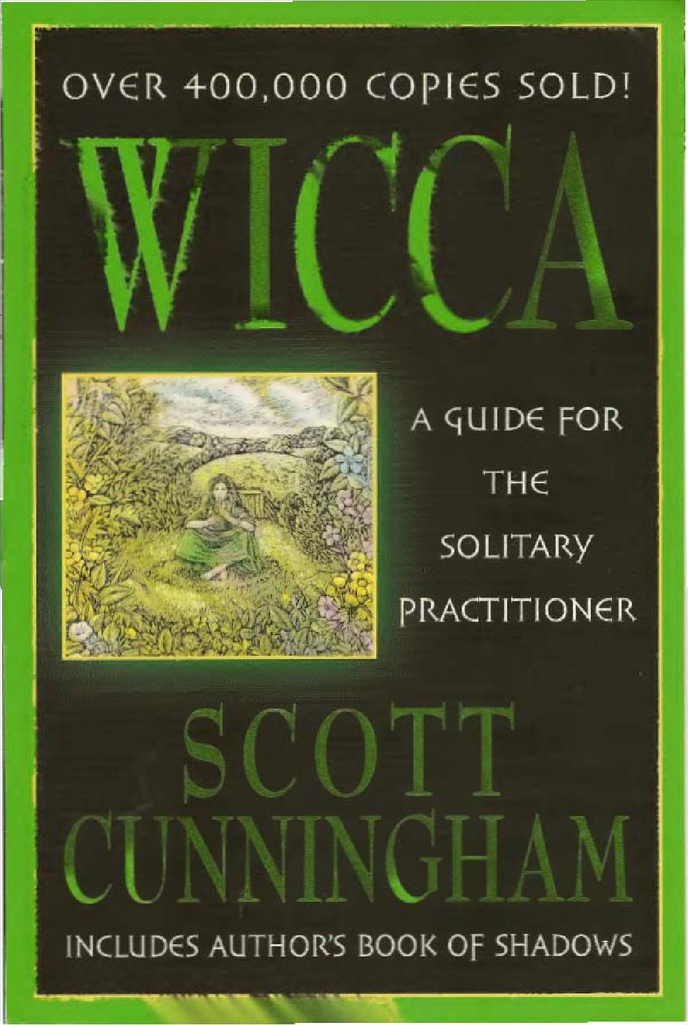 A Wicca Guide For the Solitary Practitioner by Resellable