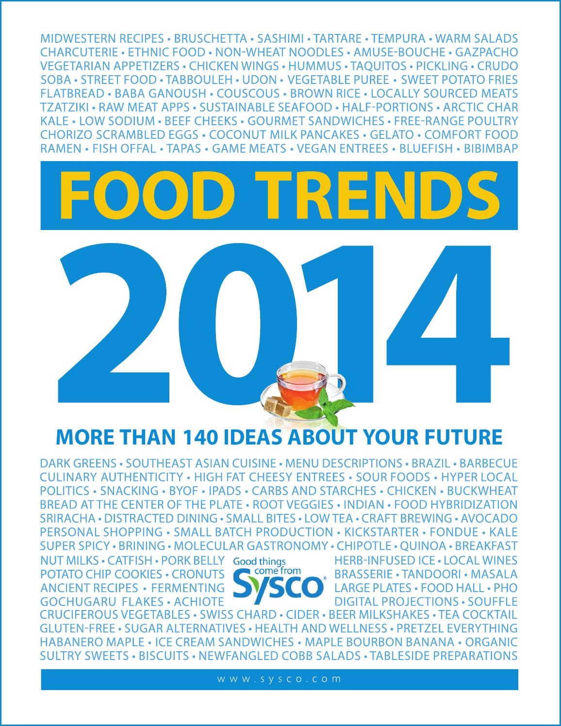 Food Trends 2014 by Sysco Eastern Maryland - issuu