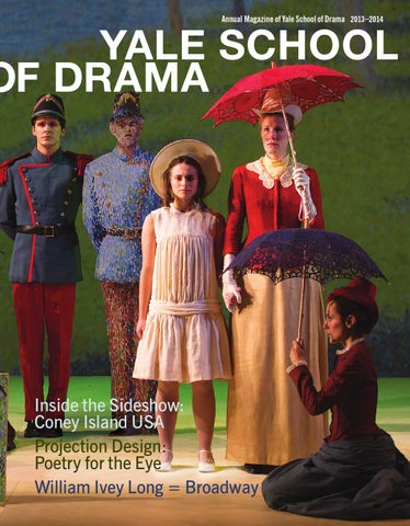 Yale School Of Drama Annual Magazine 2013 By Yale Repertory