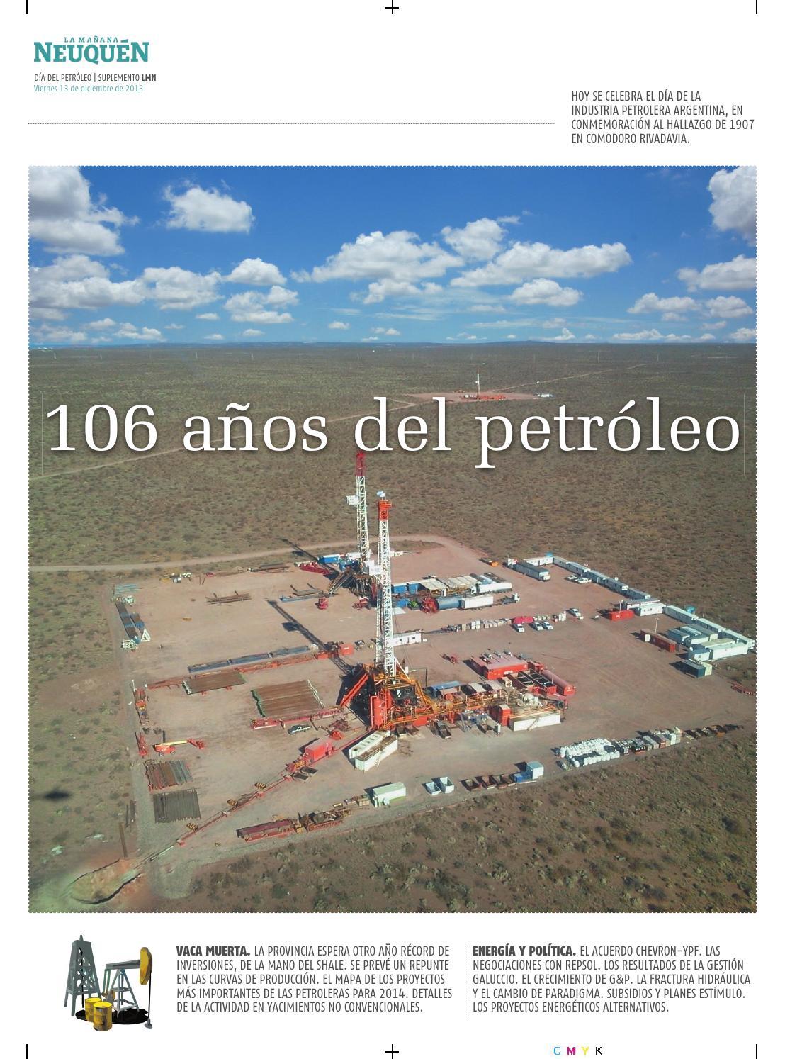 Suplemento 106 año del petróleo by Diario LM Neuquén - issuu
