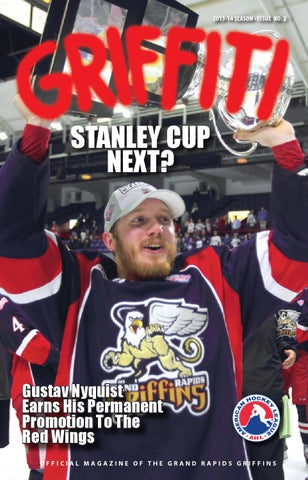 38d31ddfabb 2013-14 Griffiti - Issue  2 by Grand Rapids Griffins - issuu