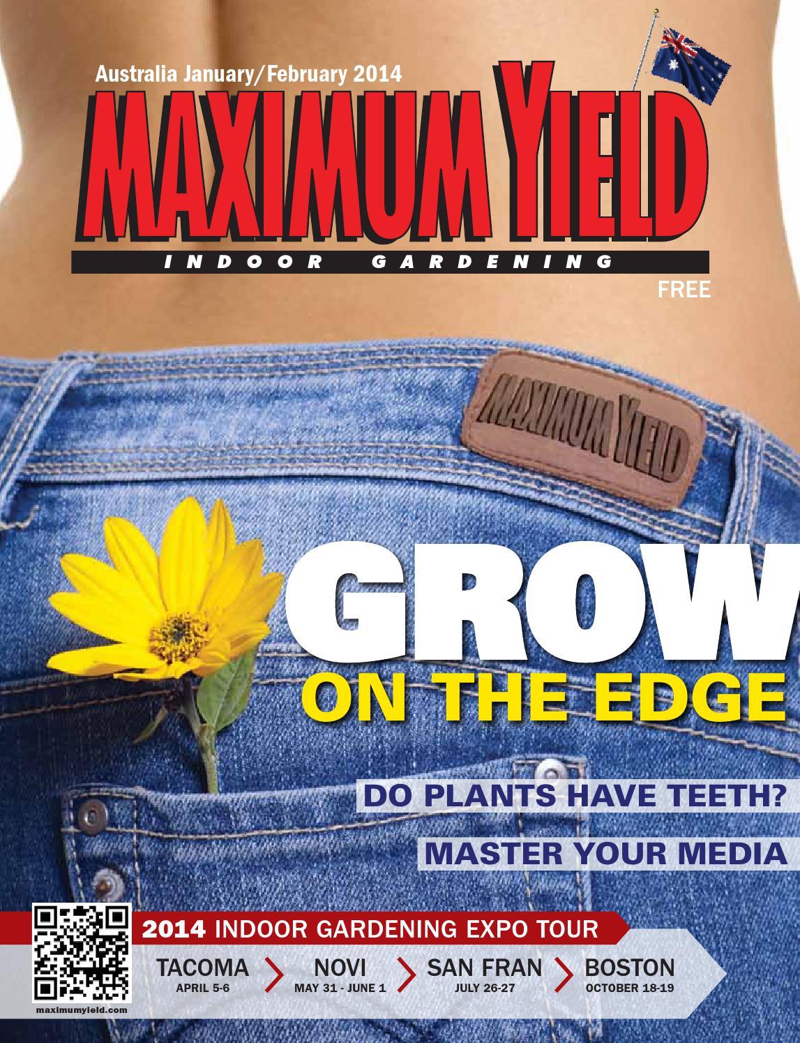 Maximum yield australia january february 2014 by maximum for Indoor gardening expo 2014