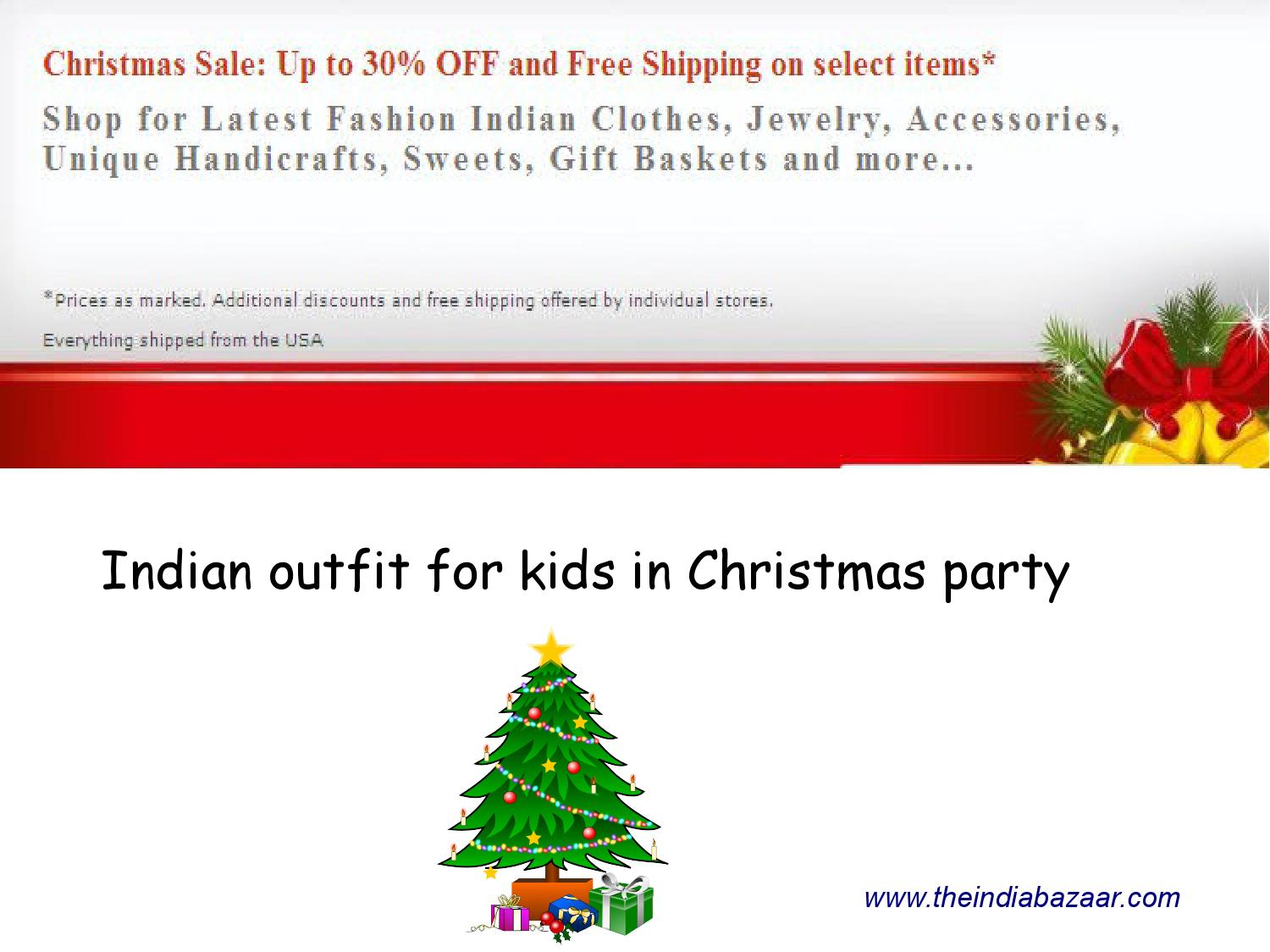 Indian Outfit for Kids in Christmas Party by Paul Mattfield - issuu