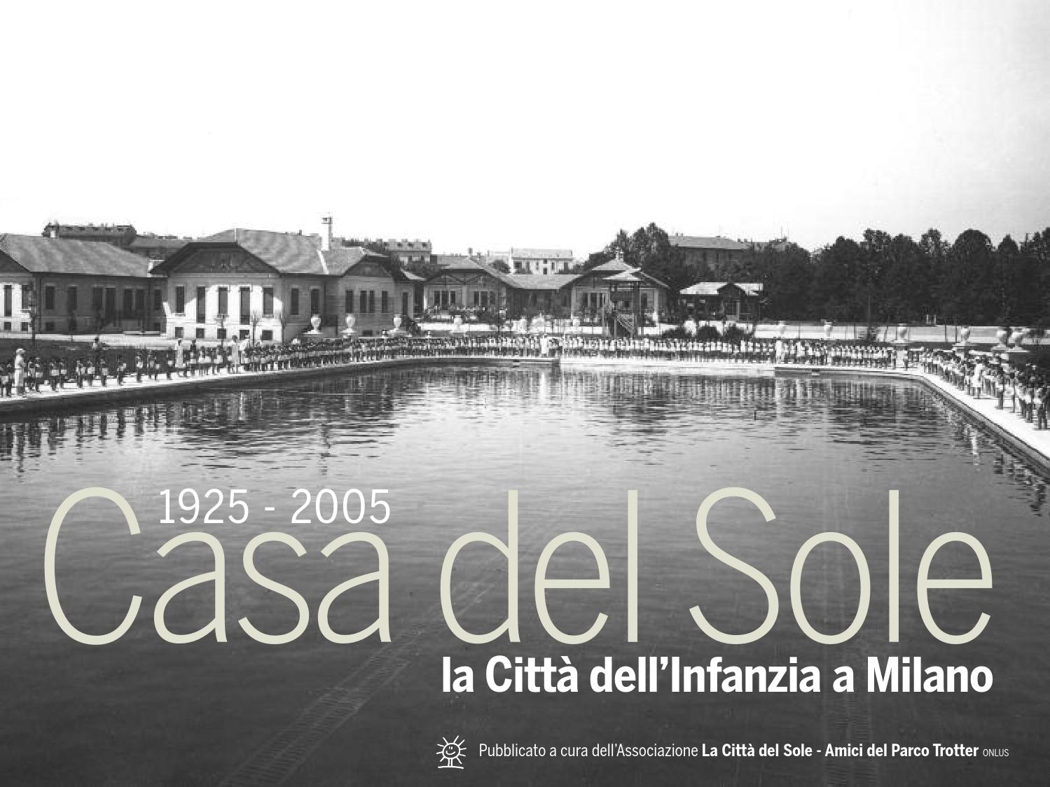 Casa del sole la citt dell 39 infanzia a milano by luca bai varaschini issuu - Casa dell ottone milano ...