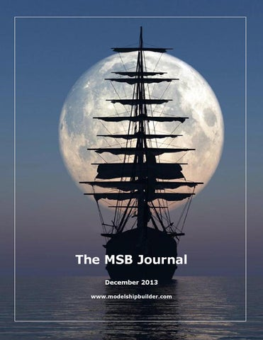 The msb journal december 2013 by msb journal issuu the msb journal december 2013 modelshipbuilder publicscrutiny Image collections