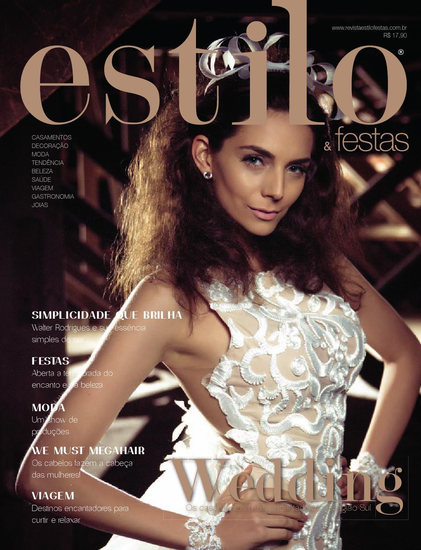 25e76069b Revista Estilo&Festas #16 by revistaestilofestas - issuu