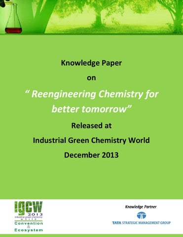 Knowledge paper on reengineering chemistry for better tommorow