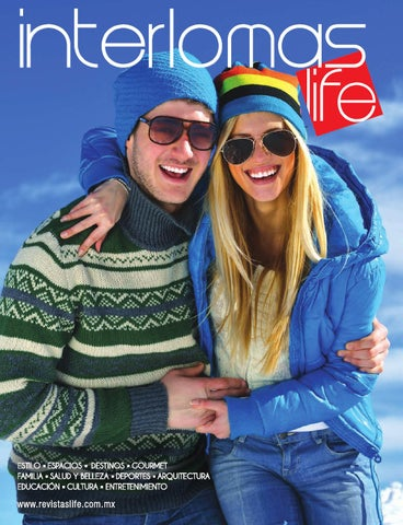 d916560d654 Interlomas Life Invierno 2013 by Revistas Life - issuu