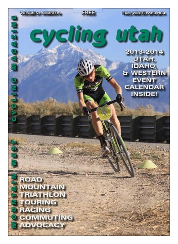 Cycling Utah Fall Winter 2013-2014 issue by Cycling Utah - issuu 1cadc2384