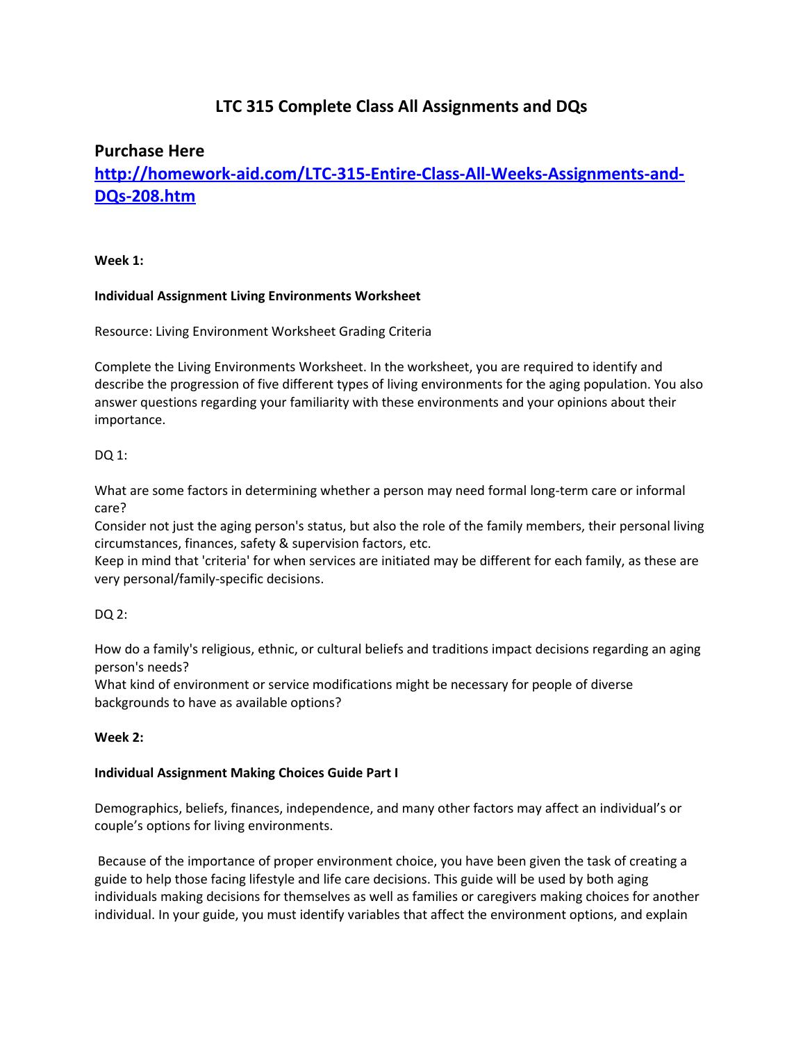 ltc 315 living environments worksheet Ltc 315 week 1 living environments worksheet ltc 315 week 2 complete dqs (a) what is one positive and one negative effect social support systems may have on living.