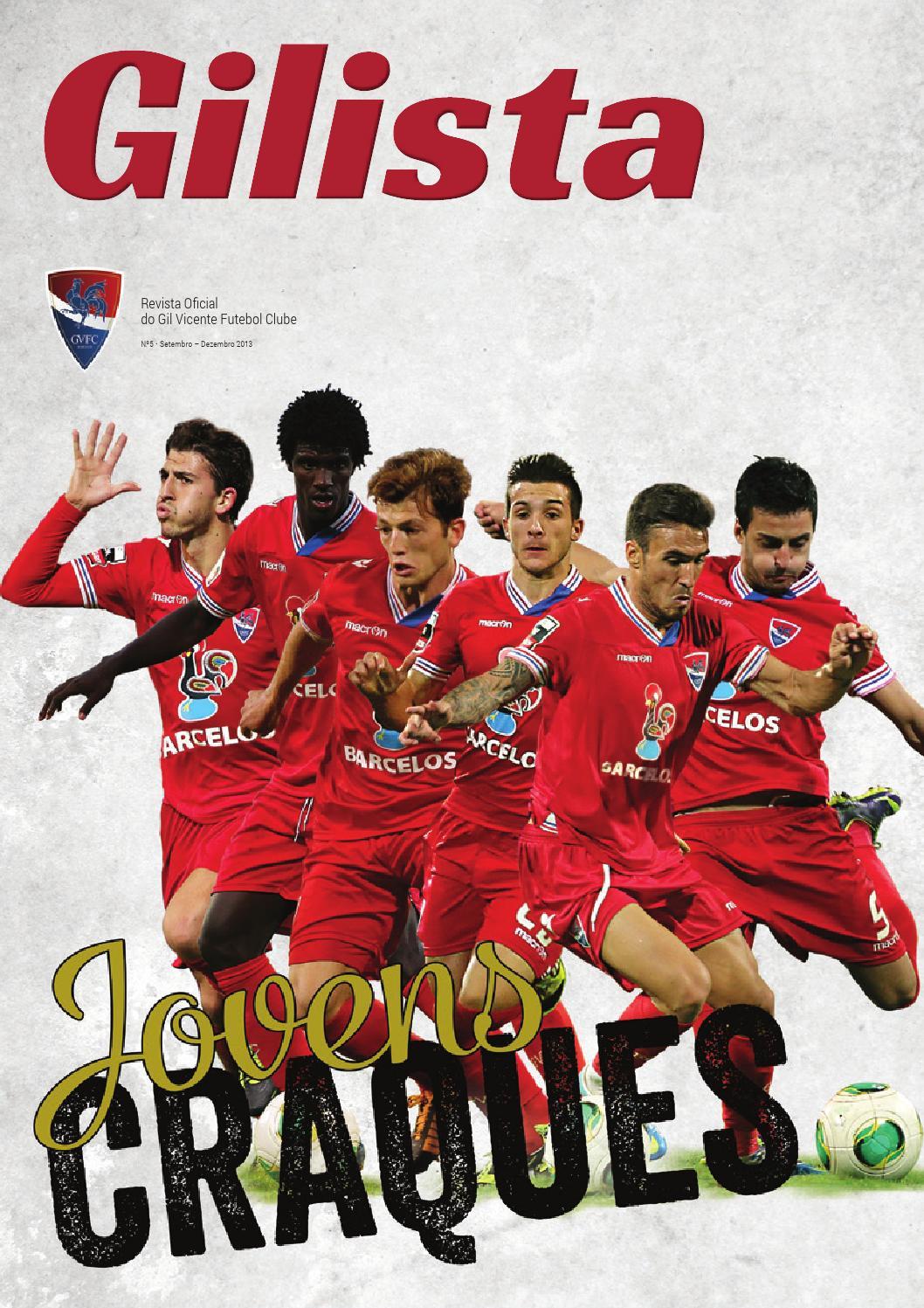 Revista Gilista  5 by Gil Vicente Futebol Clube - issuu 117429f3d2fcd