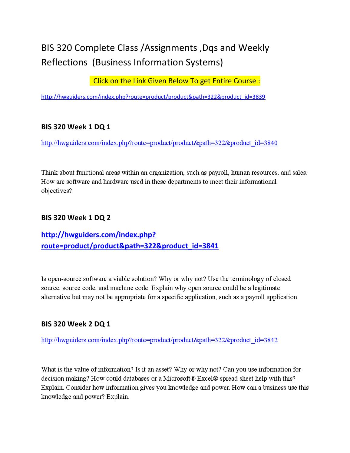 bis 320 business information systems complete Bis has a dedicated internal placement team to help you undertake a six-month paid business internship as part of the placement programme the placement team provide you with excellent tailored support throughout the entire placement process including: long-term links with businesses cv and interview preparation.